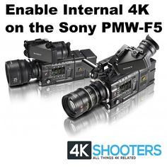 Details on How To Enable Internal 4K Recording on the Sony F5