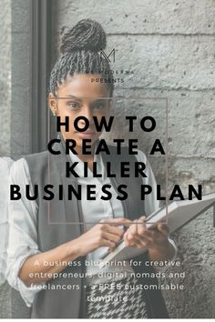 Starting a business tips - A business blueprint for creative entrepreneurs, digital nomads and freelancers + a FREE customisable template Writing A Business Plan, Business Advice, Start Up Business, Business Planning, Bakery Business Plan, Small Business Plan Template, Best Business Plan, Business Opportunities, Starting A Business