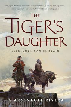 #CoverReveal  The Tiger's Daughter (Their Bright Ascendency, #1) by K. Arsenault Rivera