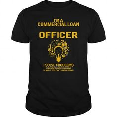Commercial Loan Officer #name #tshirts #LOAN #gift #ideas #Popular #Everything #Videos #Shop #Animals #pets #Architecture #Art #Cars #motorcycles #Celebrities #DIY #crafts #Design #Education #Entertainment #Food #drink #Gardening #Geek #Hair #beauty #Health #fitness #History #Holidays #events #Home decor #Humor #Illustrations #posters #Kids #parenting #Men #Outdoors #Photography #Products #Quotes #Science #nature #Sports #Tattoos #Technology #Travel #Weddings #Women