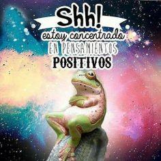 Estoy concentrado en pensamientos POSITIVOS... :) (Ayuda Psicológica en Línea - Google+)