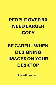 PEOPLE OVER 50 NEED LARGER COPY  BE CARFUL WHEN DESIGNING IMAGES ON YOUR DESKTOP. #SocialMedia  #Digital  #Strategy  #blogging #bloggingtip #marketingtip #marketing #Cardiff Marketing Guru, Facebook Marketing, Social Media Marketing, Digital Strategy, Cardiff, Blogging, Larger, Desktop, Business