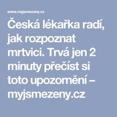 Česká lékařka radí, jak rozpoznat mrtvici. Trvá jen 2 minuty přečíst si toto upozornění – myjsmezeny.cz