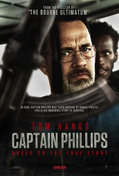 Captain Phillips -- INSANELY INCREDIBLE MOVIE!!!!