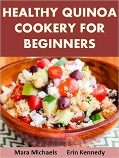 Healthy Quinoa Cookery for Beginners (Food Matters) - Kindle edition by Mara Michaels, Erin Kennedy. Cookbooks, Food & Wine Kindle eBooks @ Amazon.com.