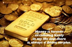 Money is forever circulating freely in my life and there is always a divine surplus.  - http://ift.tt/1oNRVdq