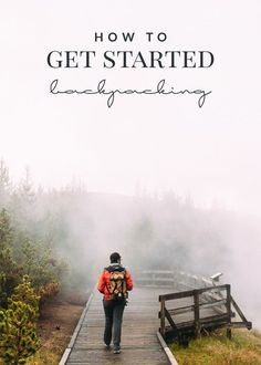 3 tips for getting started with backpacking