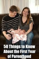 50 Things To Know Before Having a Baby (this website has great tips and advice!)
