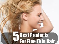 5 Best Products For Fine Thin Hair