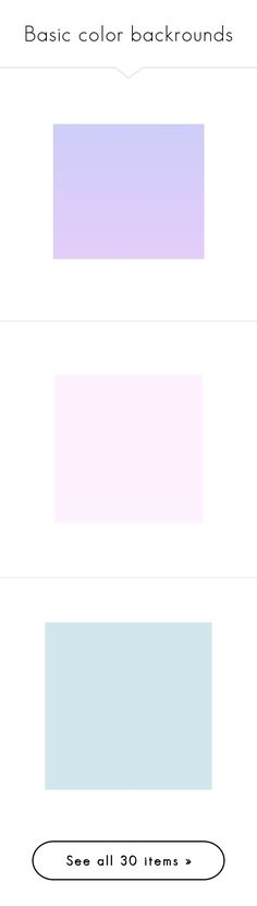 """Basic color backrounds"" by hola-hi ❤ liked on Polyvore featuring backgrounds, magazine, borders, picture frame, effects, screens, colors, textures, transparent and frames"