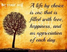 Life by choice quote via www.Facebook.com/BeYourself09