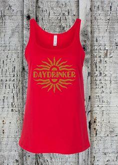 Funny Daydrinker Tank//Day Drinking Shirt//Womens Daydrinker Tank Top//Summer Tank Top//Vacation Tank Top//Beer Drinking Tank//Drinking Game by sheribottomline on Etsy