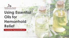 Using Essential Oils for Hemorrhoid Relief - Using oil for hemorrhoids can help reduce symptoms such as pain, itching, and irritation. Essential Oil For Hemorrhoids, Natural Remedy For Hemorrhoids, Natural Remedies, Essential Oils, Hemorrhoid Relief, Natural Treatments, The Cure, Herbs, Health