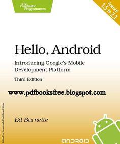 Hello Android, Introducing Google's Mobile Development Platform   Free Pdf Books