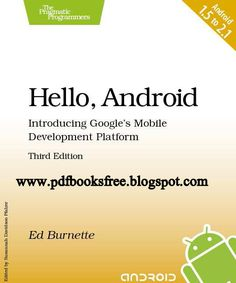 Hello Android, Introducing Google's Mobile Development Platform | Free Pdf Books
