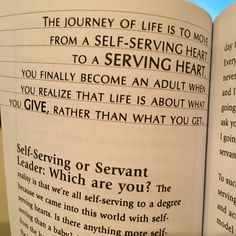 An excerpt from The Servant Leader. Ken Blanchard, Self Serve, Moving Day, Back To School, Leadership, Life, Beginning Of School, Back To College