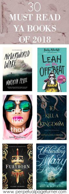 30 Must Read YA Books Coming Out In 2018 -- great list Books And Tea, Ya Books, I Love Books, Book Club Books, Great Books, Books To Read, Teen Books, Books For Teens, Will Turner