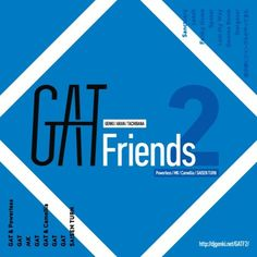 GAT - GAT Friends2 Cross Fade Demo by GAT_Official on SoundCloud
