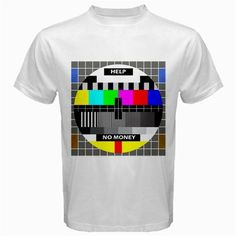 Funny T-Shirt No Money TV Test Screen Logo Printed On Both Sides from Great Buy