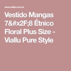 Vestido Mangas 7/8 Étnico Floral Plus Size - Viallu Pure Style