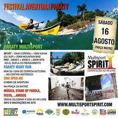 III Festival de AVENTURA PARATY Multisport Spirit / Paraty Night Run / Cine Open Air Provas serão disputadas no dia 16 de agosto Inscrições: www.multisportspirit.com  #MultisportSpirit #FestivalAventuraParaty #AventuraParaty #aventura #paraty #esporte #canoagem #corrita #montainbike #StandUpPaddle #cultura #turismo #PousadaDoCareca