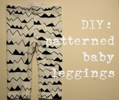 DIY: patterned baby leggings.