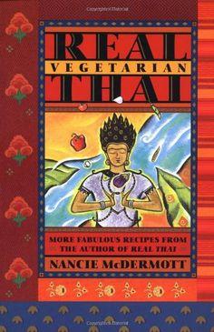 Real Vegetarian Thai by Nancie McDermott,http://www.amazon.com/dp/0811811514/ref=cm_sw_r_pi_dp_yVylsb1EKQTF2F8N