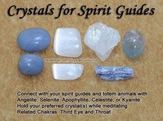 Crystals for Spirit guides