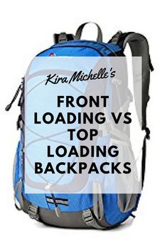Debating between a front (panel) loading backpack, or a top loading one? Learn what's best for you and your travels!