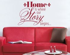 Home is where our story begins. #Home #Story #Wallsticker