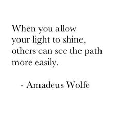 When you allow your oath to shine, others can see the path more easily. Amadeus Wolfe #loveit love it!
