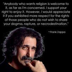 Some wisdom from Frank Zappa on religion