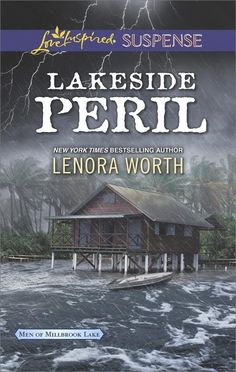 Lenora Worth - Lakeside Peril / https://www.goodreads.com/book/show/29502740-lakeside-peril?from_search=true&search_version=service