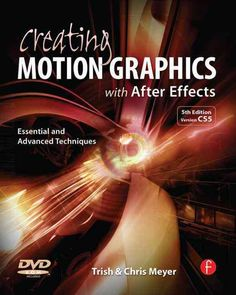 Creating Motion Graphics With After Effects: Essential and Advanced Techniques, Brown
