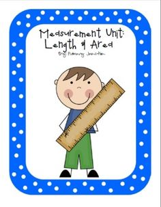 Measurement Unit: Length and Area - 104 page unit includes step-by-step lessons on inches, feet, yards, centimeters, and meters, non-standard units, perimeter, area, measuring paths and more! Also includes games, class books, activity ideas, photos, lesson tips, and so much more! Also includes 10 ActivBoard Flipcharts, which is over 78 pages of interactive learning and fun!