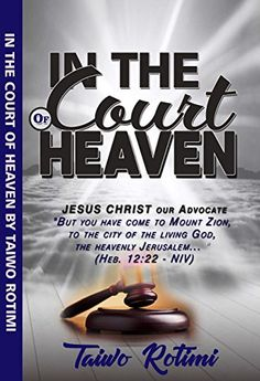 In the Court of Heaven: Jesus Christ our Advocate Platinu. The Gift Of Prophecy, Divine Revelation, Future Library, Spirituality Books, Everlasting Love, Ebook Pdf, Free Books, Jesus Christ, Crime