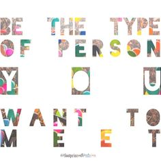 Be the type of person you would like to meet #life #selfrespect #kindness #footprintsofkindness @footprintsofkindness