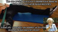 Hip Replacement Surgery Tip #26: The Prehab I Exercise I Should Have Done. (Just why was my mother-in-law's groin muscles stronger than mine?)