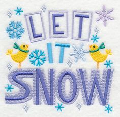 Let it Snow | Embroidery Library