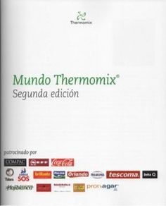 61. mundo thermomix 2011.johnnygan Orlando, Im In Love, Books, 3, Cooking, World, Recipes, Microwaves, Frases