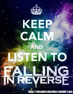 Falling In Reverse--i love these guys...lol