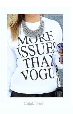 More Issues Than Vogue Sweatshirt Funny Text For Women brandy Melville Top 812181739dbab
