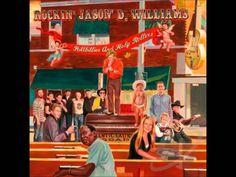 Jason D Williams - Honky Tonk Hardwood Floor