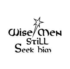 Wise men still seek him christmas Graphics SVG Dxf EPS Png Cdr Ai Pdf Vector Art Clipart instant download Digital Cut Print File Cricut by VectorartDesigns on Etsy