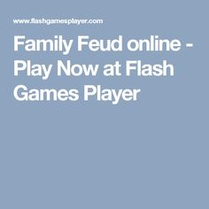 Family Feud online - Play Now at Flash Games Player