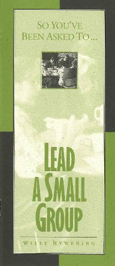 So You've Been Asked To Lead a Small Group http://www.ashop.net.au/p/396518/So-Youve-Been-Asked-To-Lead-a-Small-Group.html