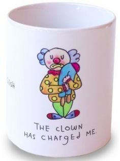 Taza The clown has charged me de Mariorigami en el bazar en Línea - Sacional