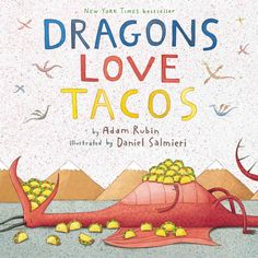 This scrumptious <i>New York Times</i> bestseller has a whole lot of kick!<br><br>Dragons love tacos. They love chicken tacos, beef tacos, great big tacos, and teeny tiny tacos. So if you want to lure a bunch of dragons to your party, you should defini...