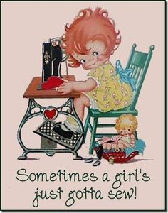"""Sometimes a girl's just gotta sew!"" CUTE would love to get this as a sign for my sewing room ♥"