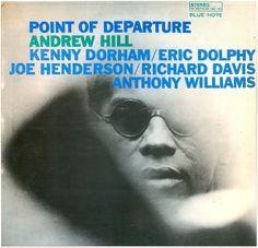 Andrew Hill - Point of Departure (Full Album) / Andrew Hill - piano, Kenny Dorham - trumpet, Eric Dolphy - alto saxophone, bass clarinet, flute, Joe Henderson - tenor saxophone, Richard Davis - double bass, Tony Williams - drums / 1.Refuge 2.New Monastery 3.Spectrum 4.Flight, 5.Dedication  / 1964 /  http://www.youtube.com/watch?v=B8SLsbMYzB0